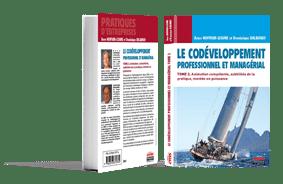 Le Codéveloppement professionnel et managérial - Tome 2